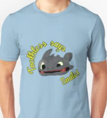 Toothless Says Smile! Unisex T-Shirt