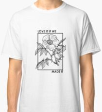 Camiseta clásica me encanta si lo hicimos