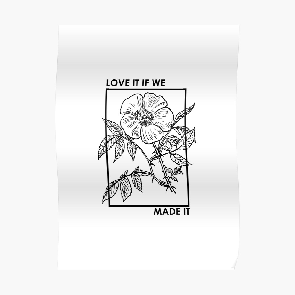 love it if we made it Poster