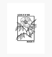 love it if we made it Photographic Print