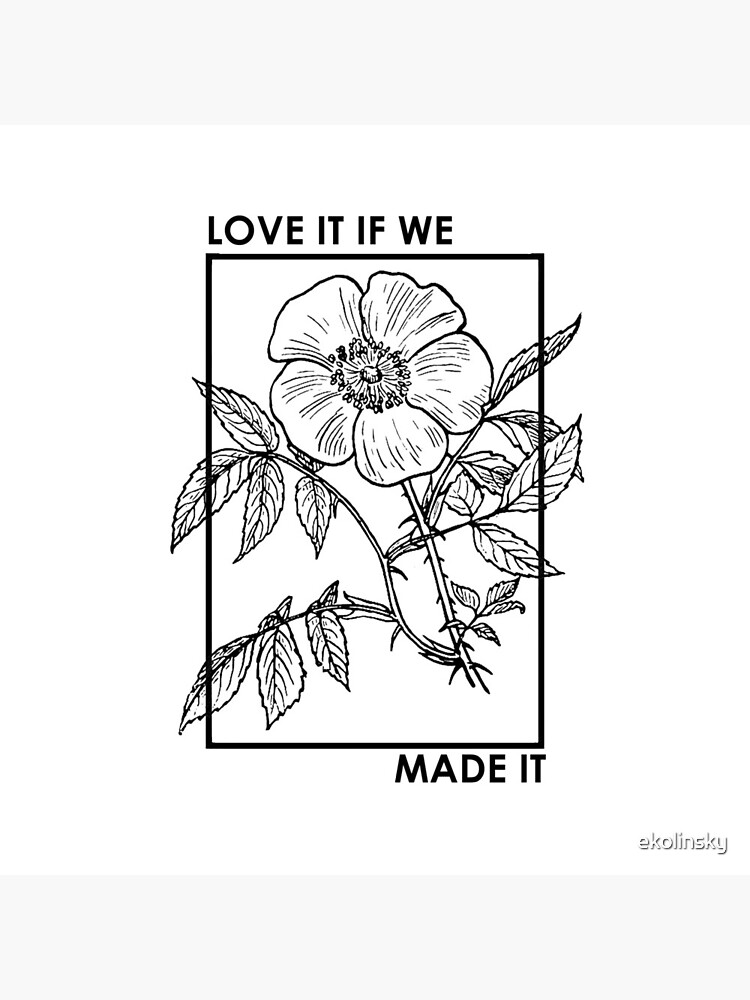 love it if we made it by ekolinsky