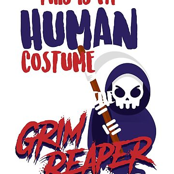 Grim Reaper Shirt Scary Halloween Costume T Shirt by thehadgaddad