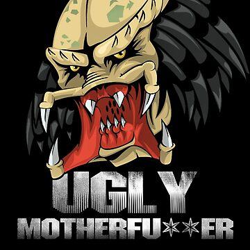 Predator - Ugly Motherfu**er by dellan666