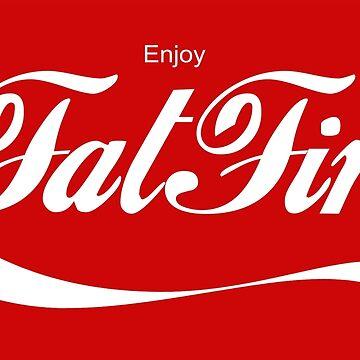 Enjoy FatFire by esskay