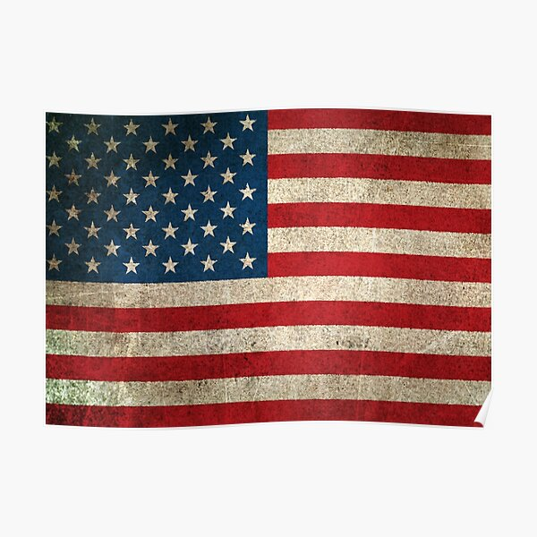 Old and Worn Distressed Vintage Flag of The United States Poster