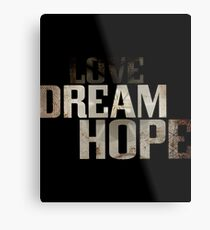 Dream hope Metal Print