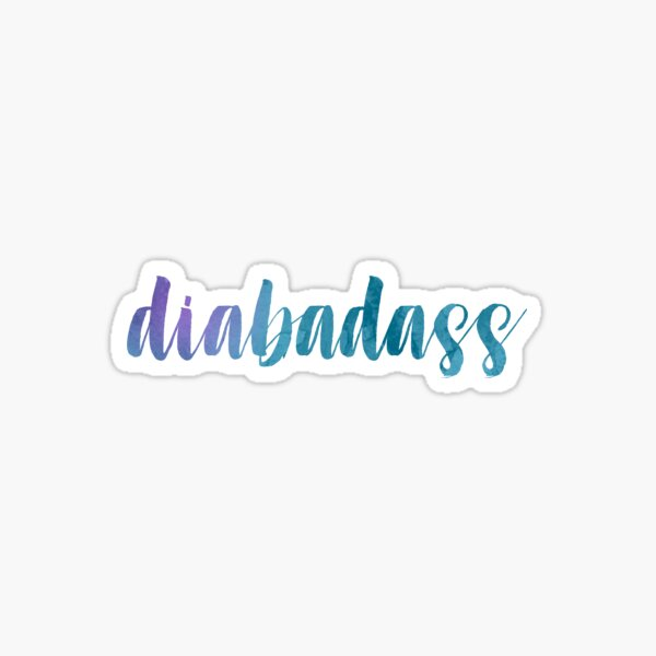 Dia-bad-ass Sticker