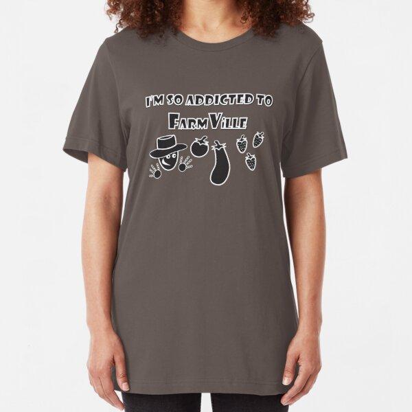 I'm sooo Addicted to FarmVille Slim Fit T-Shirt