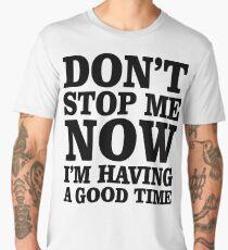 Don't Stop Men's Premium T-Shirt