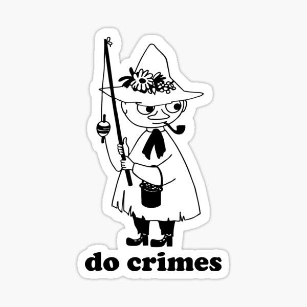 snufkin says do crimes Sticker