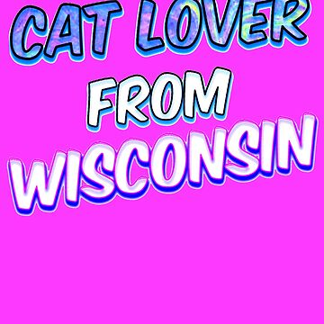 Dog Lover From Wisconsin by KaylinArt
