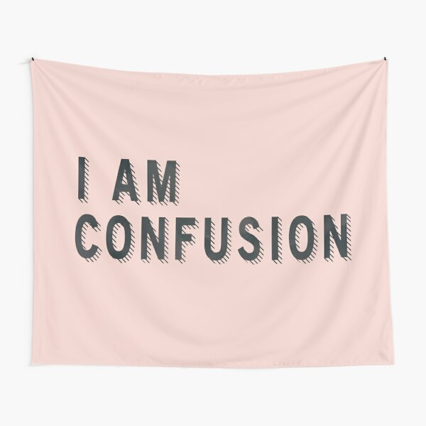 I Am Confusion Tapestry