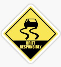 Drift responsibly Sticker