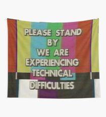 Bitte warten Sie, wir haben technische Schwierigkeiten Wandbehang