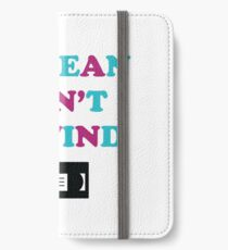 Be Mean Don't Rewind Funny Video Joke iPhone Wallet/Case/Skin