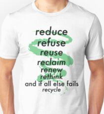 Reduce, Refuse, Rethink Unisex T-Shirt