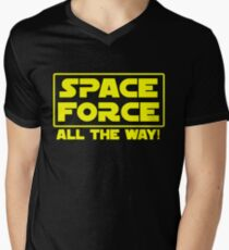 SPACE FORCE - ALL THE WAY! Star Wars Logo Parody Men's V-Neck T-Shirt