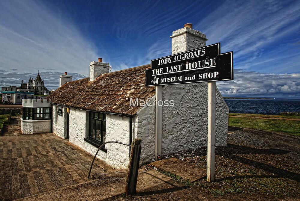 The Last House Lohn o`Groats, Caithness, Scotland by Martina Cross