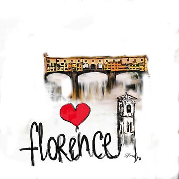 I love Florence  by sladjana