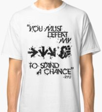Ryu Win Quote Black Classic T-Shirt