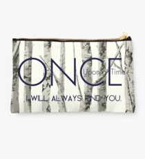 "Once Upon a Time (OUAT) - ""I Will Always Find You."" Studio Pouch"