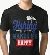 Fishing Makes Me Happy  Tri-blend T-Shirt