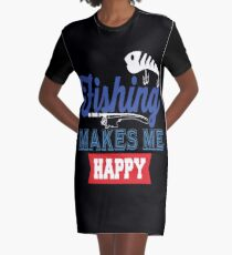 Fishing Makes Me Happy  Graphic T-Shirt Dress