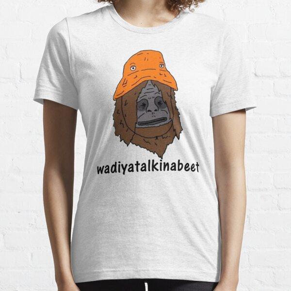 sassy wadiyatalkinabeet orange hat Essential T-Shirt