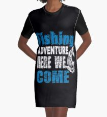 Fishing Adventure Here We Come  Graphic T-Shirt Dress