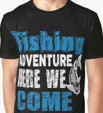 Fishing Adventure Here We Come  Graphic T-Shirt