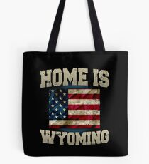 Home is Wyoming USA US map gift unique fans Proud Strong Support Tote Bag
