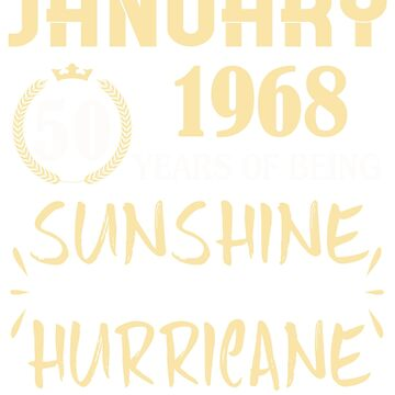 Born in January 1958 60 Years of Being Sunshine Mixed with a Little Hurricane by dragts