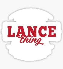 It's a LANCE Thing You Wouldn't Understand Sticker