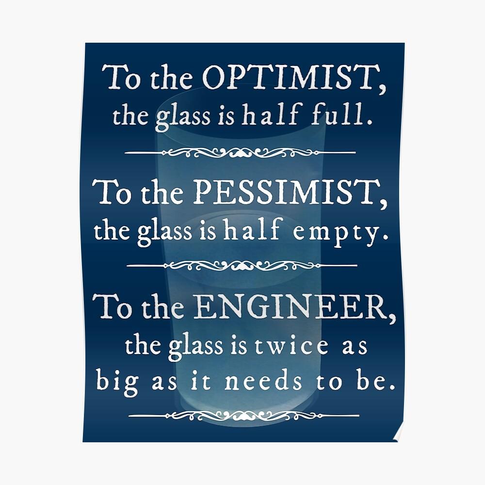 """""""Ingenieure und das Glas halb voll"""" Lustiges Zitat Poster"""