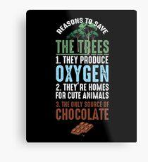 Reasons To Save The Trees Metal Print
