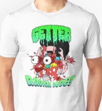 Getter Radical Dude Unisex T-Shirt