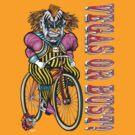 Evil Clown T Shirt Vegas or Bust by bear77