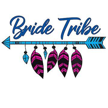 Bride Tribe Bridesmaid Bachelorette Party by ckennicott