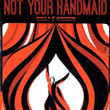 Not Your Handmaid by cisnenegro