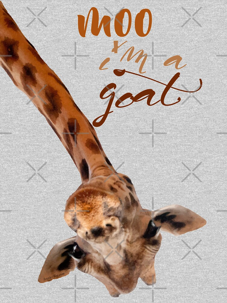 Funny Giraffe Moo I'm a Goat  by IconicTee
