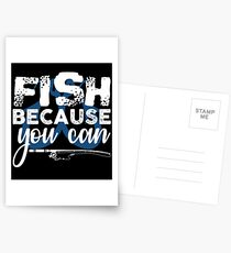 Fish Because You Can  Postcards