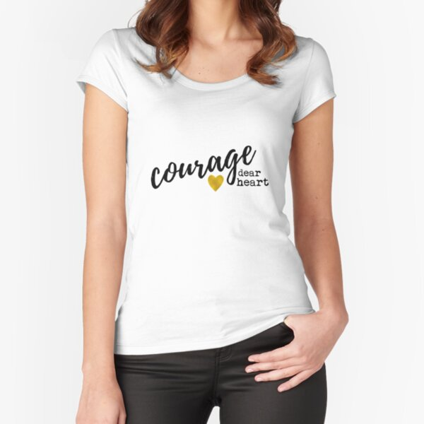 Narnia Courage Dear Heart Fitted Scoop T-Shirt