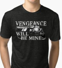 Vengeance Will Be Mine - Cayde-6 Tribute Tri-blend T-Shirt