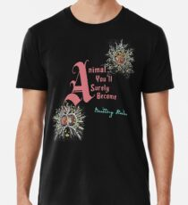 Animal You'll Surely Become - Cover Art Premium T-Shirt