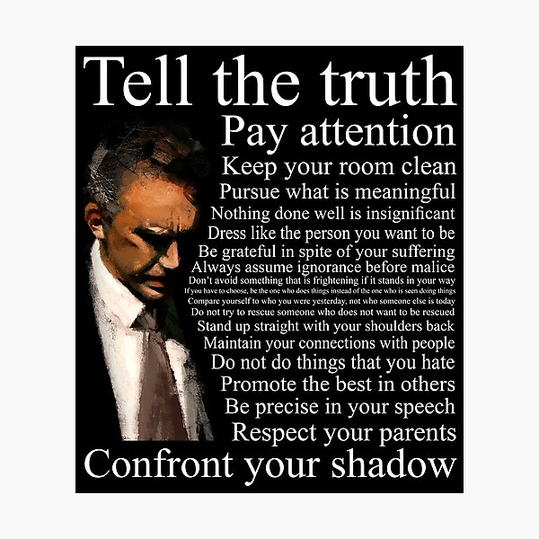 Jordan Peterson's Advice Photographic Print