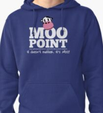 A Moo Point Pullover Hoodie