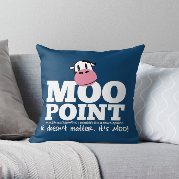 A Moo Point Throw Pillow