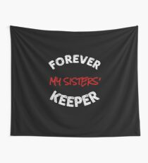 Delta Sigma Theta Gifts - Forever My Sisters' Keeper Wall Tapestry