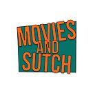 Kitt's Movies and Sutch by GoBicker