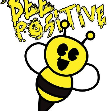 Bee positive by k3rstman1